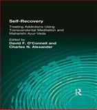Self-Recovery, David F O'Connell, Charles N Alexander, 1560230444