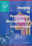 Imaging in Percutaneous Musculoskeletal Interventions, , 3642060447