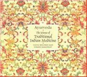 Ayurveda, Vaidya Bhagwan Dash and Suhasini Ramaswamy, 8174360441