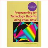 Programming for Technology Students Using Visual Basic, Spasov, Peter, 0136220444