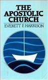 The Apostolic Church, Harrison, Everett F., 0802800440