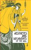 Aesthetes and Decadents of the 1890s, , 0897330447
