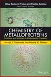 Chemistry of Metalloproteins : Problems and Solutions in Bioinorganic Chemistry, Addison, Anthony W. and Stephanos, Joseph J., 1118470443