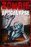 Zombie Apocalypse, Mike Anderson, 1492220442