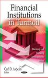 Financial Institutions in Turmoil, , 1606920448