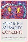 Science of Memory : Concepts, , 0195310446