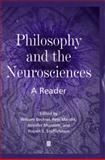 Philosophy and the Neurosciences : A Reader, William Bechtel, Robert S. Stufflebeam, Jennifer Mundale, Pete Mandik, 063121044X