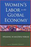 Women's Labor in the Global Economy, , 0813540445