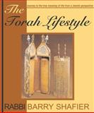 The Torah Lifestyle, Barry Shafier, 0883910446