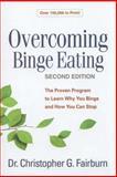 Overcoming Binge Eating, Second Edition, Christopher G. Fairburn, 1462510442
