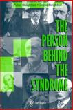 The Person Behind the Syndrome, Beighton, Peter H. and Beighton, Greta, 354076044X