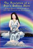 The Revelation of a Star's Endless Shine: A Young Woman's Autobiography of 20-Year Victories over Victimization, Shirley Cheng, 0615150446