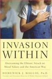 Invasion Within, Domenick J. Maglio, 0895260441