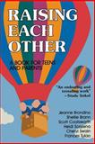 Raising Each Other, Jeanne Brondino and Hunter House Staff, 0897930444