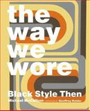 The Way We Wore, Michael McCollom and Geoffrey Holder, 0989170446
