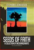 Seeds of Faith, Stephanie Henderson, 1479740446