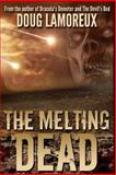 The Melting Dead, Doug Lamoreux, 1499160445