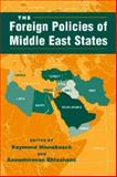 The Foreign Policies of Middle East States, , 1588260445