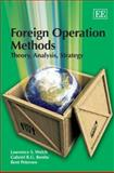Foreign Operation Methods : Theory, Analysis, Strategy, Welch, Lawrence S. and Benito, Gabriel R.G., 1845420446