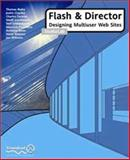 Flash and Director : Designing Multiuser Web Sites Studio Lab, Blaha, Thomas and Webster, Steve, 1903450446