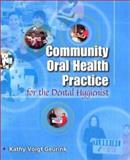 Community Oral Health Practice for the Dental Hygienist, Geurink, Kathy Voigt, 0721690440