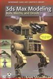 3ds Max Modeling : Bots, Mechs, and Droids, Weimer, Jon, 1598220446