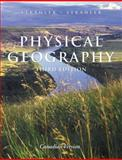 Physical Geography : Science and Systems of the Human Environment, Strahler, Alan H. and Strahler, Arthur, 0471660442