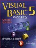 Visual Basic 5 Made Easy, Coburn, Edward J., 0534950442