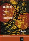 Groups : Theory and Experience, Napier, Rodney W. and Gershenfeld, Matti K., 0618270442