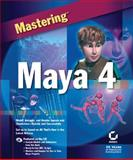 Mastering Maya 4, Lee, Peter and Sybex Inc. Staff, 0782140440