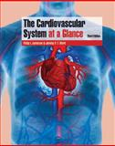 The Cardiovascular System at a Glance, Aaronson, Philip Irving and Ward, Jeremy P. T., 1405150440