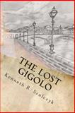 The Lost Gigolo, Kenneth Szulczyk, 1490440445