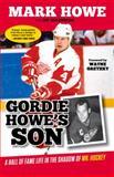 Gordie Howe's Son, Mark Howe and Jay Greenberg, 1629370444