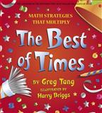 The Best of Times, Greg Tang, 0439210445