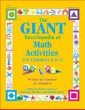 The GIANT Encyclopedia of Math Activities for Children 3 to 6, , 087659044X