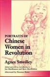 Portraits of Chinese Women in Revolution, Agnes Smedley, 0912670444