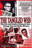 The Tangled Web, Michael J. Cain, 1602390444