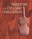 Neolithic and Cycladic Civilization, Papathanasopoulos, George, 9602040440