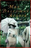The Mrs. Dalloway Reader, Virginia Woolf and Francine Prose, 0151010447