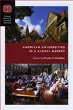 American Universities in a Global Market, , 0226110443