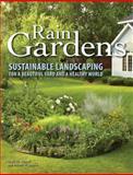 Rain Gardens, Lynn M. Steiner and Robert W. Domm, 0760340447