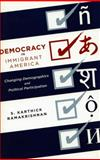 Democracy in Immigrant America 9780804750448
