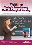 PrepU for Timby's Introductory Medical-Surgical Nursing, Timby, Barbara, 1451120443