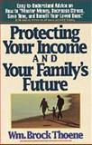 Protecting Your Income and Your Family's Future, W. Brock Thoene, 1556610440