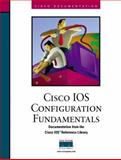 Cisco IOS Configuration Fundamentals, Cisco Press Staff, 1578700442