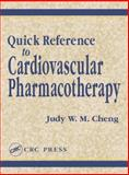 Quick Reference to Cardiovascular Pharmacotherapy, Cheng, Judy W. M., 1587160447