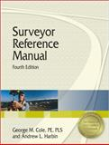Surveyor Reference Manual, Harbin, Andrew L. and Cole, George M., 1591260442