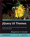 JQuery UI Themes Beginner's Guide, Boduch, Adam, 184951044X