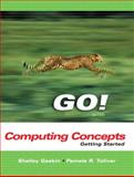 Getting Started with Computing Concepts, Gaskin, Shelley and Toliver, Pamela R., 0131440446