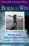 Born to Win 25th Edition